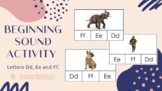 Beginning Sound Activity (Letters Ss, Mm and Ff).