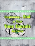 Beginning to End of Year Time Capsule Activity 1st Day of School *bts*