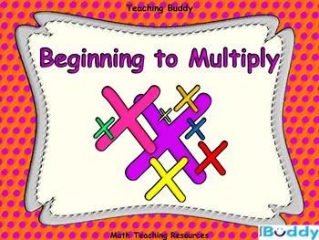 Beginning to Multiply