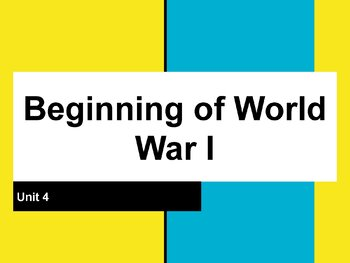Beginning to World War I Guided Notes