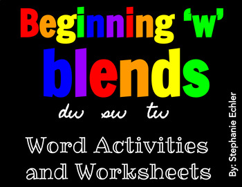Beginning 'w' Blends Word Activities and Worksheets