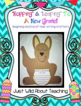 Beginning/End of Year Writing Pack-Hopping & Leaping to a New Grade
