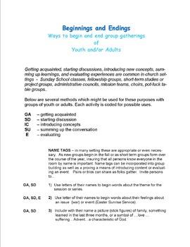 Beginnings & Endings: ways to begin & end group gatherings