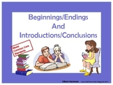 Beginnings and Endings/Introductions and Conclusions