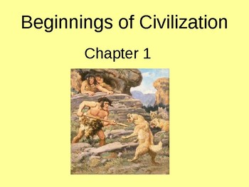 Beginnings of Civilizations - The First People 1.1