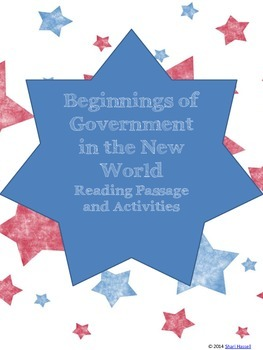 Beginnings of Government in the New World Reading Passage and Activities