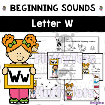 Beginning Sounds Letter of The Week : Letter W