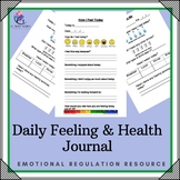 Behavior Suppor: Daily Feeling Good and Healthy Journal