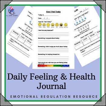 Behavior Suppor: Daily Feeling Good and Healthy Journalt