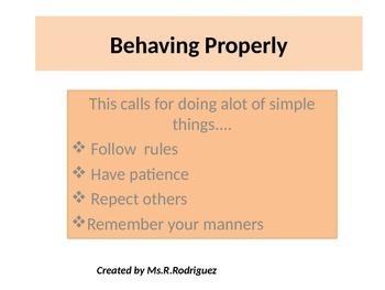 Behaving properly