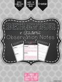 Behavior & Academic Observation Notes