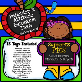Brag Tags Behavior & Attitude  (BW) - Supports PBIS
