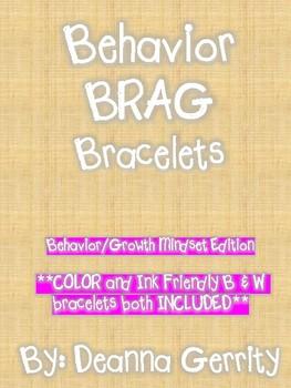 Behavior BRAG bracelets