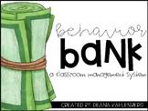 Behavior Bank {A Classroom Management System}