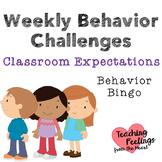 Weekly Behavior Challenge: Classroom Expectations