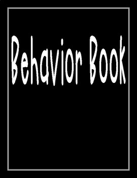 Behavior Book / Classroom Management + Monitoring Tool / Intervention