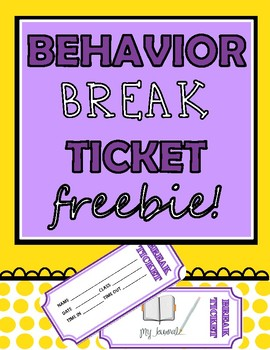 Behavior Break Tickets FREEBIE!