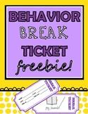 Behavior Break Tickets FREEBIE!