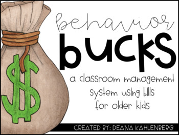 Behavior Bucks {A Classroom Management System}