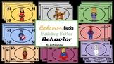 Behavior Bucks: Building Good Behavior