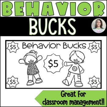 Behavior Bucks - Rewards/Classroom Money/Incentives