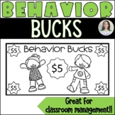 Behavior Bucks - Classroom Money Rewards System/Incentives