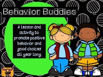 Behavior Buddies: A lesson and activity to promote great classroom behavior