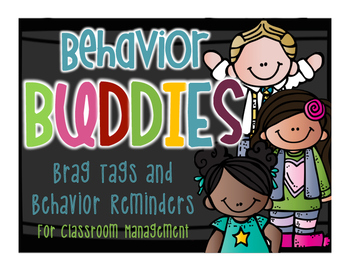 Behavior Buddies - Brag Tags and Behavior Reminders for Classroom Management