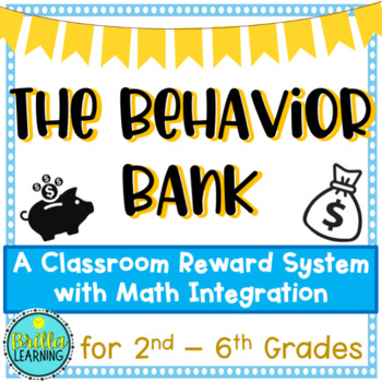 The Behavior Bank: A Classroom Management System with Math Integration