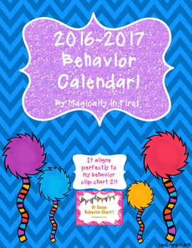 Behavior Calendar 2016-2017! Dr. Seuss Inspired - 2nd Style!