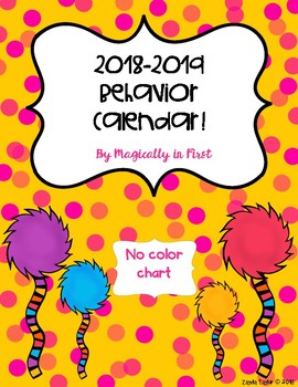 Behavior Calendar 2018-2019! Dr. Seuss Inspired {No Color Chart}