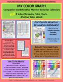Behavior Calendars Companion Pieces: MY COLOR GRAPH & 12 C