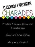 Behavior Charades: Classroom Expectations