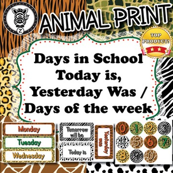 Days of the Week & Days in School  - Animal Print - ZisforZebra - Editable!