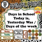 Days of the Week & Days in School  - Animal Print - Zisfor