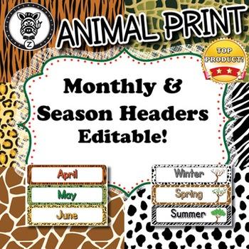 Monthly Headers & Seasons  - Animal Print - ZisforZebra - Editable!
