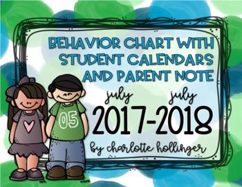 Behavior Chart & Student Calendars & EDITABLE Parent Notes for July 2017-2018