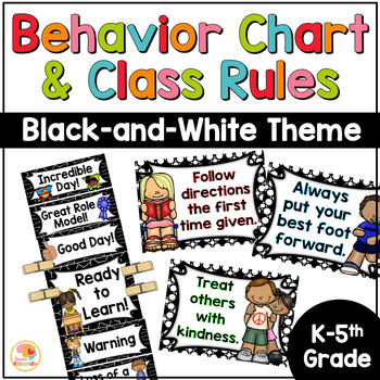 Behavior Chart and Classroom Rules - Black and White Theme