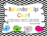 Behavior Clip Chart {Chevron & Birdies}