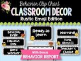 Behavior Clip Chart & Report: Rustic Emoji Classroom Decor