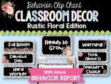 Behavior Clip Chart & Report: Rustic Floral Classroom Decor