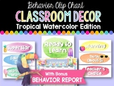 Behavior Clip Chart & Report: Tropical Watercolor Classroom Decor
