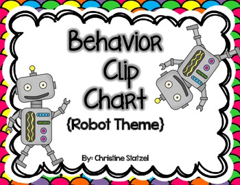 Behavior Clip Chart {Robot Theme}
