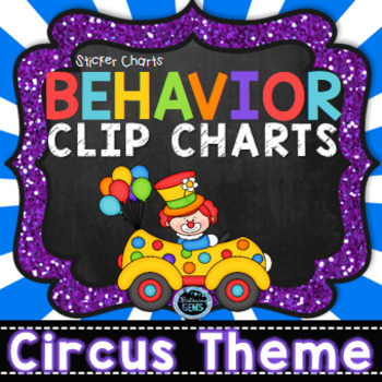 Behavior Clip Chart & Sticker Charts- Circus Theme