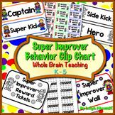 Super Improver Behavior Clip Chart - Whole Brain Teaching