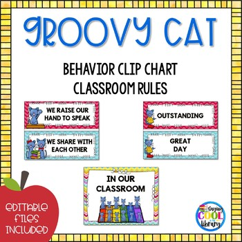 Behavior Clip Chart and Classroom Rules  {Groovy Cat}