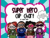 Behavior Clip Chart and Communication Log-Super Hero Theme