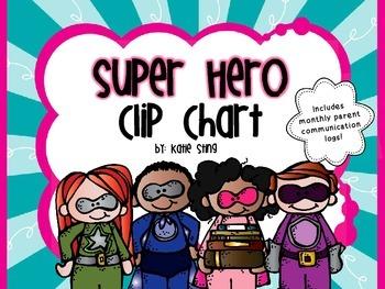 Behavior Clip Chart and Communication Log-Super Hero Theme