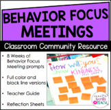 Behavior Focus Meetings