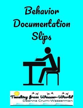Behavior Frequency Documentation Slips